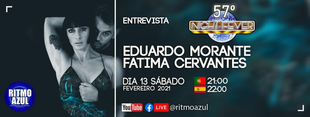 entrevista a Eduardo Morantes e Fatima Cervantes