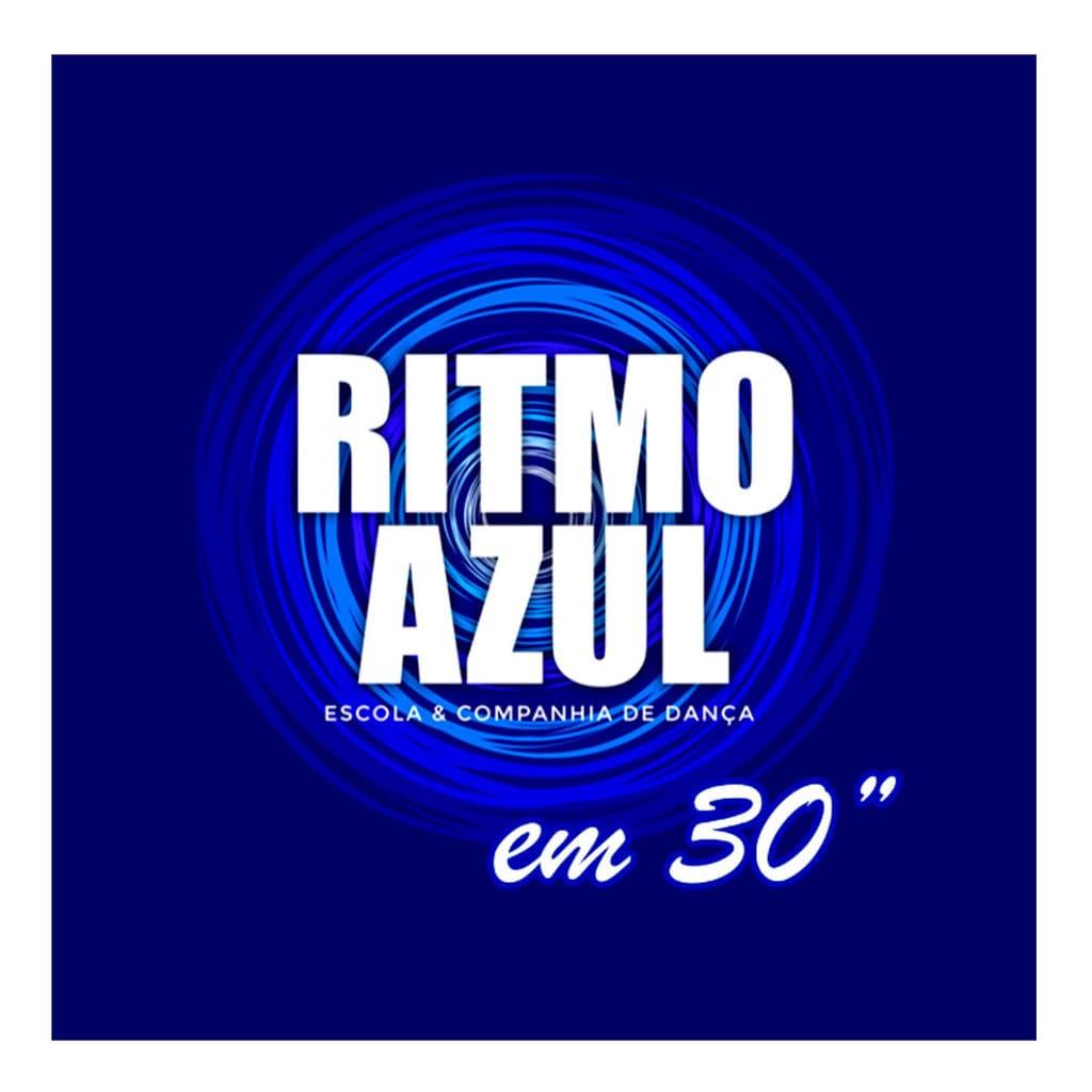 """Ritmo-Azul em 30"""" - rubrica de videos de dança"""